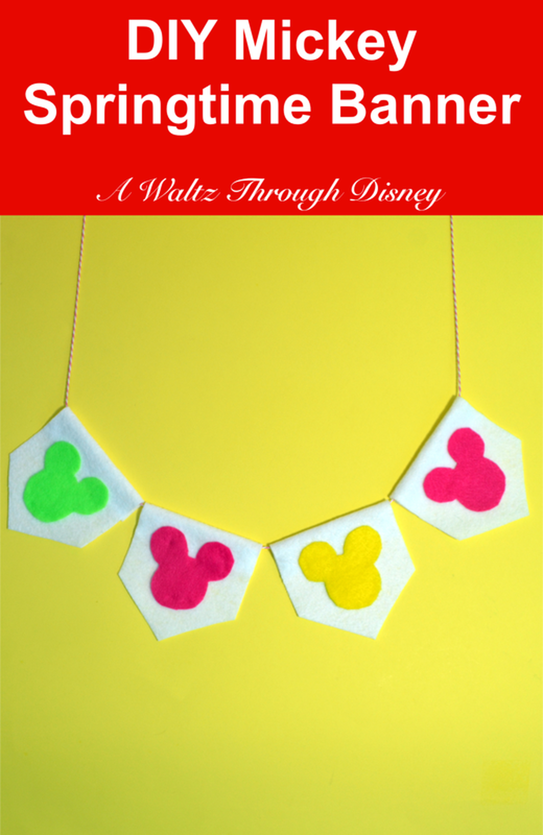 DIY Mickey Springtime Banner | A Waltz Through Disney