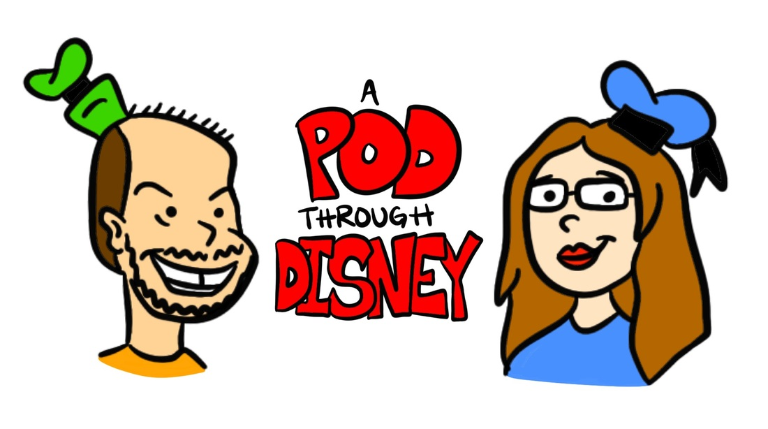 EPISODE 006: A POD THROUGH DISNEY